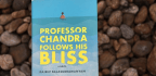 Author Wants To Take Readers On 'Healing Journey' In New Novel 'Professor Chandra Finds His Bliss'