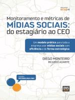 Monitoramento e métricas de Mídias Sociais