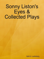 Sonny Liston's Eyes & Collected Plays