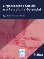 Organizações Sociais e o Paradigma Gerencial: As políticas públicas de saúde e as Organizações Sociais em Goiás
