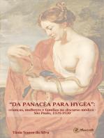 """""""Da Panacéa para Hygéa"""""""