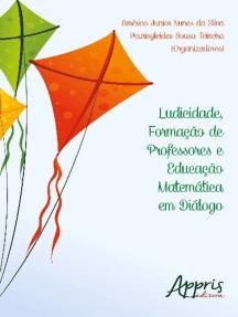Ludicidade, formação de professores e educação matemática em diálogo