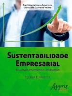 Sustentabilidade empresarial: estratégia das empresas inteligentes