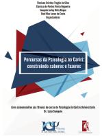 Percursos da Psicologia no Cariri: construindo saberes e fazeres