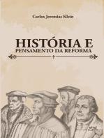 História e pensamento da reforma
