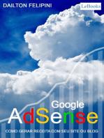 Google adsense: Como gerar receita com seu site ou blog