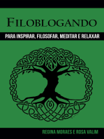 Filoblogando: Para inspirar, filosofar, meditar e relaxar