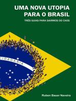 Uma nova utopia para o brasil