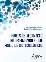Fluxos de informação no desenvolvimento de produtos biotecnológicos