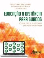 Educação a distância para surdos: acessibilidade de plataformas virtuais de aprendizagem