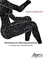 Fenômenos psicossomáticos: o manejo da transferência