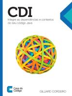 CDI: Integre as dependências e contextos do seu código Java
