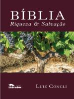 Bíblia: riqueza e salvação