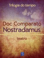Nostradamus - Trilogia Do Tempo
