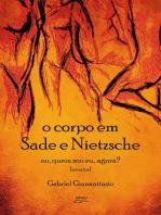 O corpo em Sade e Nietzsche