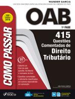 Como passar na OAB 1ª Fase: direito tributário: 415 questões comentadas