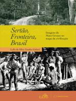 Sertão, Fronteira, Brasil: Sertão, Fronteira, Brasil Imagens de Mato Grosso no mapa da civilização