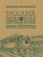 Paraná memórias: histórias locais e ensino de história