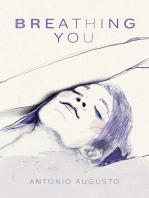 Breathing You