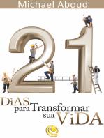 21 dias para transformar a sua vida