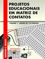 Projetos Educacionais em Matriz de Contatos - Matriz de 170 pontos