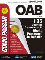 Como passar na OAB 1ª Fase: direito processual do trabalho: 185 questões comentadas