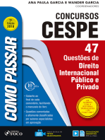 Como passar em concursos CESPE: direito internacional público e privado: 47 questões de direito internacional público e privado