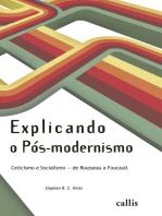Explicando o Pós-modernismo