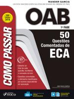 Como passar na OAB 1ª Fase: ECA: 50 questões comentadas