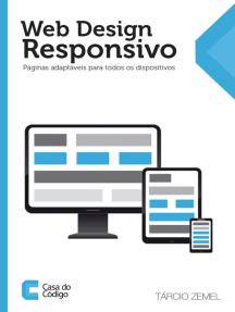 Web Design Responsivo: Páginas adaptáveis para todos os dispositivos