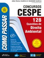 Como passar em concursos CESPE: direito ambiental: 128 questões de direito ambiental