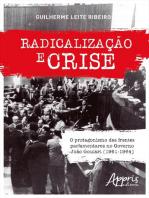 Radicalização e Crise
