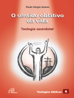 O sentido oblativo da vida: Teologia sacerdotal