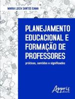 Planejamento educacional e formação de professores: práticas, sentidos e significados