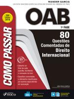 Como passar na OAB 1ª Fase: direito internacional: 80 questões comentadas