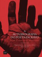 A autobiografia do poeta escravo
