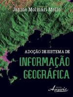 Adoção de sistema de informação geográfica