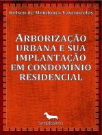 Arborização urbana e sua implantação em condomínio residencial