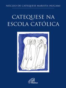 Catequese na escola católica