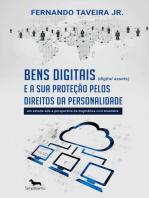 Bens digitais (digital assets) e a sua proteção pelos direitos da personalidade: um estudo sob a perspectiva da dogmática civil brasileira