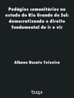 Pedágios Comunitários no Estado do Rio Grande do Sul