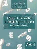 Entre a palavra, o discurso e o texto