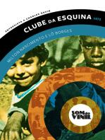 Lô Borges e Milton Nascimento, Clube da Esquina