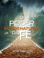 O poder sobrenatural da fé