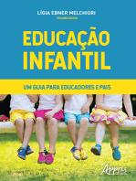 Educação Infantil - Um Guia para Educadores e Pais