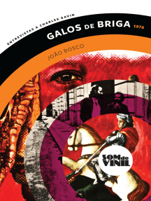 João Bosco, Galos de Briga: Entrevistas a Charles Gavin, Som do Vinil