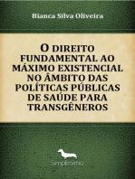O direito fundamental ao máximo existencial no âmbito das políticas públicas de saúde para transgêneros
