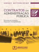 Contratos da Administração Pública: Oriundos de licitações, dispensas e inexigibilidades