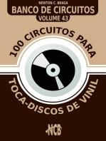 100 Circuitos para Toca-Disco de Vinil