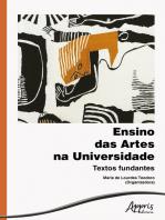 Ensino das Artes na Universidade: Textos Fundantes